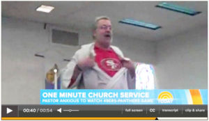 Pastor Tim Christensen, Gold Hill Lutheran Church, Butte, Montana,  announces to congregation his intention to forgo the 11 a.m. worship service in order to view the 49ers-Panthers game. Screen shot of The Today Show broadcast
